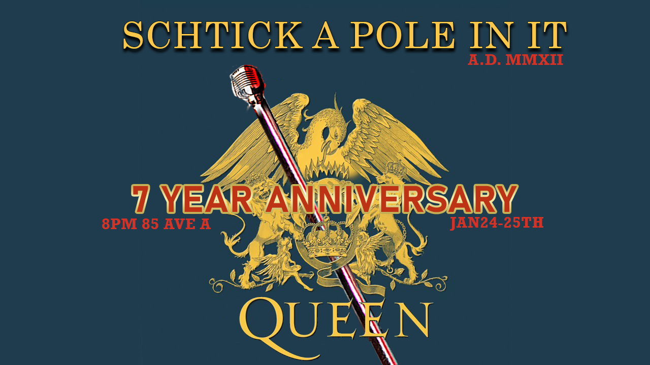 Schtick A Pole In It: 7yr Anniversary!