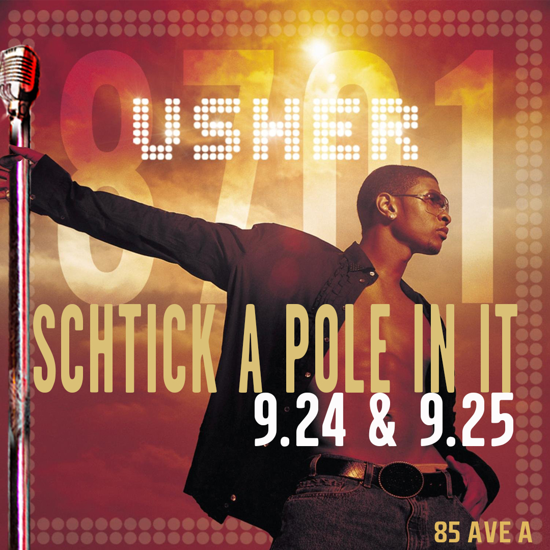 schtick a pole in it: Usher Edition